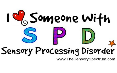 """Words that read """"I love someone with SPD Sensory Processing Disorder"""" on a white background"""