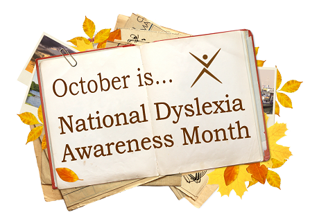 October is National Dyslexia Awareness Month
