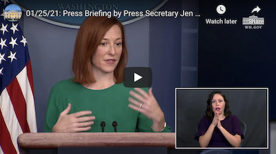 On YouTube, White House press secretary Jen Psaki, whose shoulder-length red hair is offset by a kelly green shirt, gives a press briefing in which a dark-haired, female sign language interpreter appears in the corner of the frame.